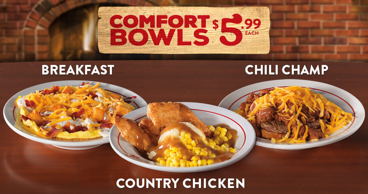 Comfort Bowls for $5.99 with Breakfast, Country Chicken & Chili Champ Bowls